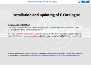 Installation and updating of E-Catalogue E-Catalogue installation