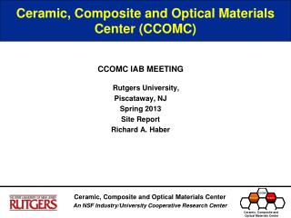 Ceramic, Composite and Optical Materials Center (CCOMC)