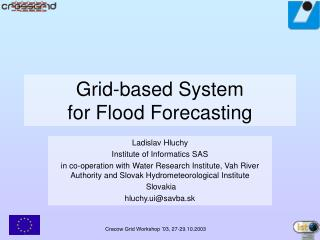 Grid-based System   for Flood Forecasting