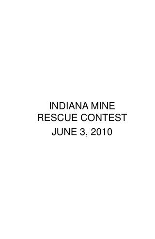 INDIANA MINE RESCUE CONTEST JUNE 3, 2010