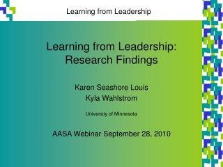 Learning from Leadership: Research Findings