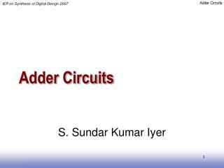 Adder Circuits
