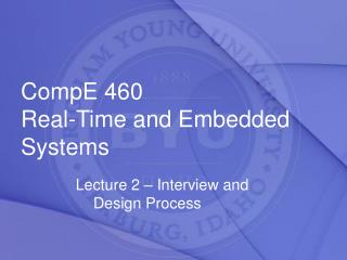 CompE 460 Real-Time and Embedded Systems