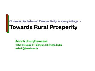 Commercial Internet Connectivity in every village -  Towards Rural Prosperity