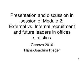 Geneva 2010 Hans-Joachim Rieger