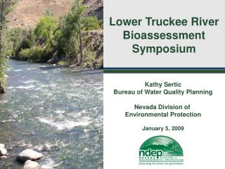 Lower Truckee River Bioassessment Symposium