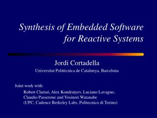 Synthesis of Embedded Software for Reactive Systems