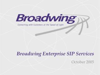 Broadwing Enterprise SIP Services