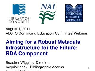 August 1, 2011 ALCTS Continuing Education Committee Webinar