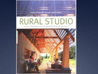 Rural Studio, Hale County Alabama