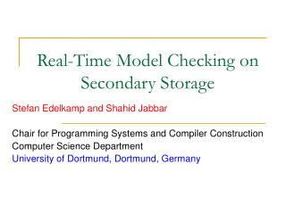 Real-Time Model Checking on Secondary Storage