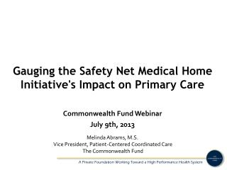 Gauging the Safety Net Medical Home Initiative's Impact on Primary Care
