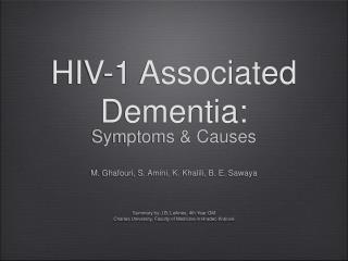 HIV-1 Associated Dementia:
