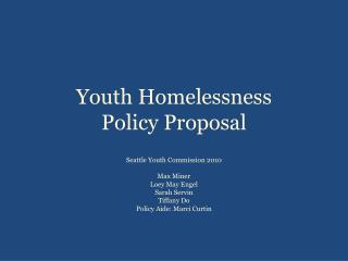 Youth Homelessness  Policy Proposal