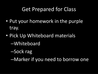 Get Prepared for Class