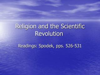 Religion and the Scientific Revolution