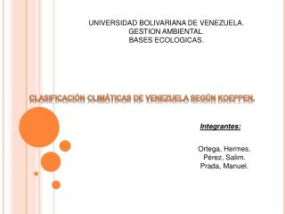 UNIVERSIDAD BOLIVARIANA DE VENEZUELA. GESTION AMBIENTAL. BASES ECOLOGICAS.