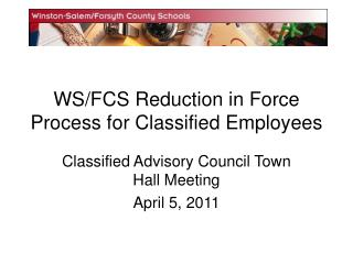 WS/FCS Reduction in Force Process for Classified Employees