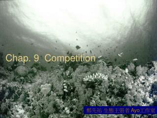 Chap. 9  Competition