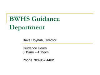 BWHS Guidance Department