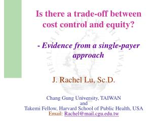 Is there a trade-off between  cost control and equity?  -  Evidence from a single-payer approach