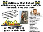 Saturday October 1, 2011 -Parade: 10:00am -11:00am AROUND THE SQUARE -Carnival: 11:00am-2:00pm        McKinney High Scho