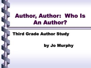 Author, Author:  Who Is An Author?