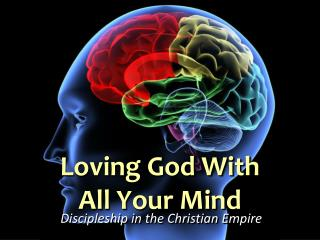 Loving God With All Your Mind