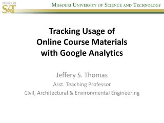 Tracking Usage of  Online Course Materials  with Google Analytics