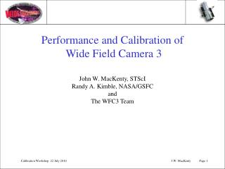 Performance and Calibration of  Wide Field Camera 3