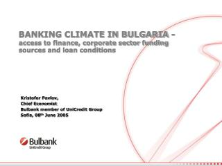 BANKING CLIMATE IN BULGARIA -