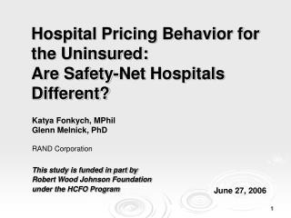 Hospital Pricing Behavior for the Uninsured:  Are Safety-Net Hospitals Different?