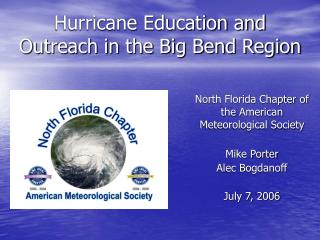 Hurricane Education and Outreach in the Big Bend Region