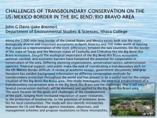 CHALLENGES OF TRANSBOUNDARY CONSERVATION ON THE US/MEXICO BORDER IN THE BIG BEND/RIO BRAVO AREA