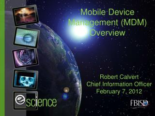 Mobile Device Management (MDM) Overview