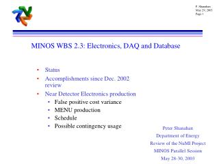 MINOS WBS 2.3: Electronics, DAQ and Database