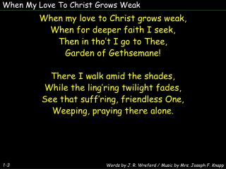 When My Love To Christ Grows Weak