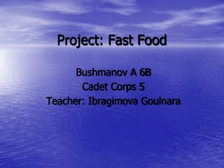 Project: Fast Food