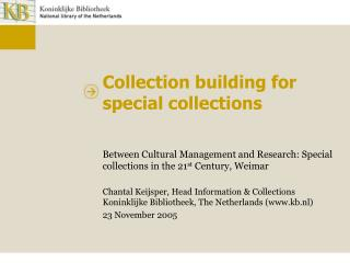 Collection building for special collections