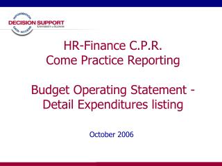 HR-Finance C.P.R. Come Practice Reporting Budget Operating Statement - Detail Expenditures listing