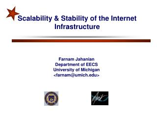 Scalability & Stability of the Internet  Infrastructure