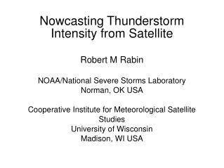 Nowcasting Thunderstorm Intensity from Satellite