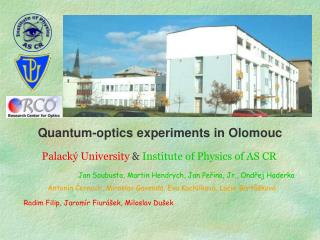 Quantum-optics experiments in Olomouc