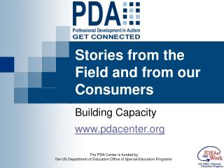 Stories from the Field and from our Consumers
