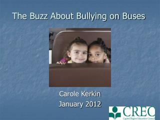 The Buzz About Bullying on Buses