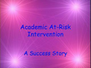 Academic At-Risk Intervention