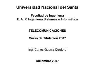 Universidad Nacional del Santa Facultad de Ingeniería E. A. P. Ingeniería Sistemas e Informática