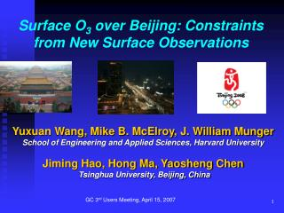 Surface O 3  over Beijing: Constraints from New Surface Observations