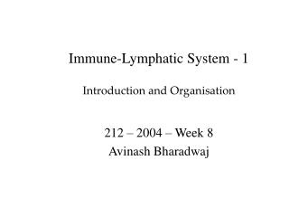 Immune-Lymphatic System - 1 Introduction and Organisation