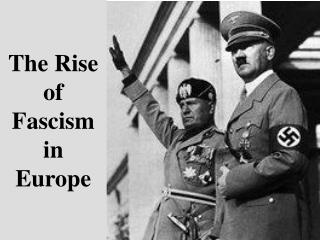 The Rise of Fascism in Europe